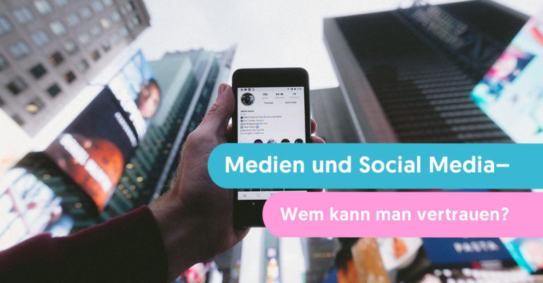 medien und social media wem kann man trauen