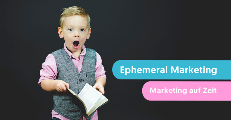 Ephemeral Marketing