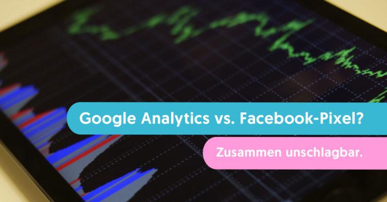 google analytics oder facebook-pixel