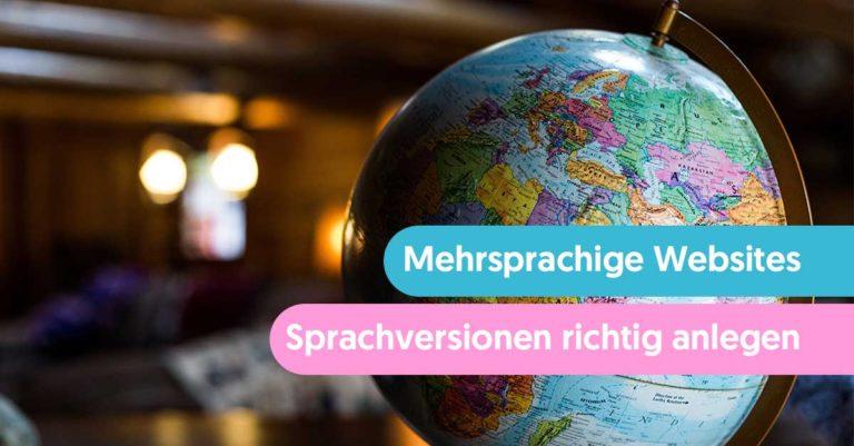 Mehrsprachige Websites Sprachversionen richtig anlegen