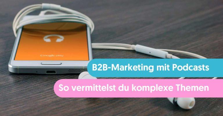 B2B Marketing mit Podcasts