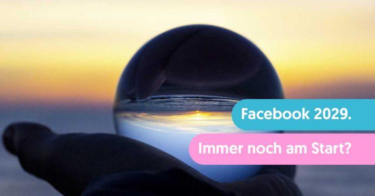 Ein Blick in Facebooks Zukunft