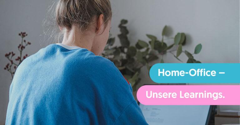 Unsere Learnings aus dem Home-Office – Digitale Meetings, webbasiertes Projektmanagement & virtuelles Führen
