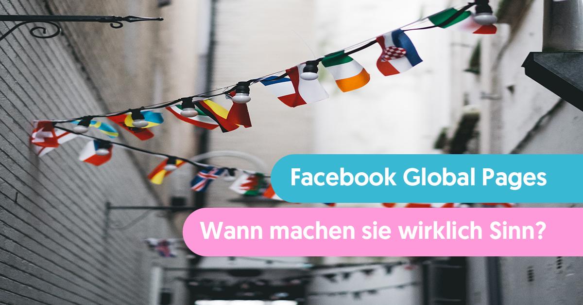Wann machen Global Pages wirklich Sinn?